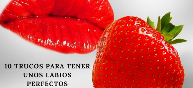 10 trucos para tener unos labios perfectos