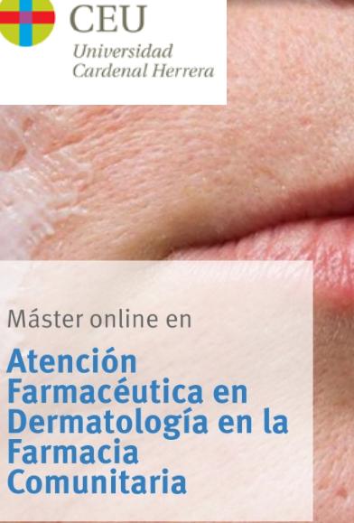 Máster atención Farmacéutica en dermatología en la farmacia comunitaria